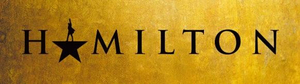 Tickets for HAMILTON at the Times-Union Center Go On Sale Friday