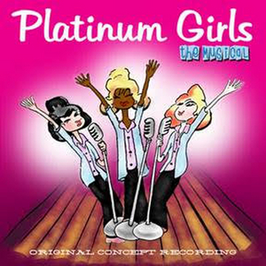PLATINUM GIRLS – THE MUSICAL Original Concept Recording Starring Beth Leavel and More to Be Released