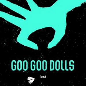 Goo Goo Dolls Debut New Music Video For 'Lost'