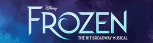 Priority On-Sale for West End Production of FROZEN Has Been Delayed