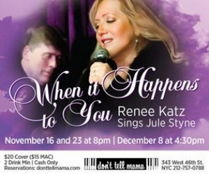 BWW Review: WHEN IT HAPPENS TO YOU: RENEE KATZ SINGS JULE STYNE at Don't Tell Mama
