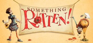 SOMETHING ROTTEN! Now Available For Licensing From Music Theatre International