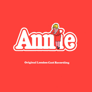 ANNIE Original London Cast Recording to be Released