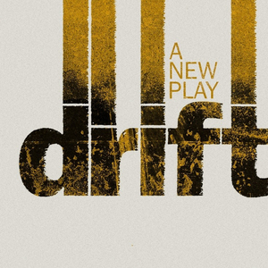 DRIFT To Make World Premiere Off-Broadway At New World Stages