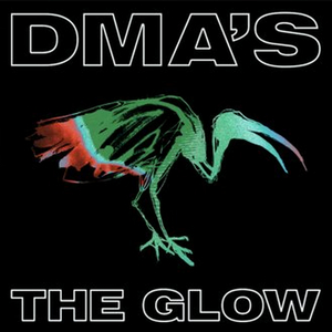 DMA'S Announce New Album 'The Glow' and Share First Single
