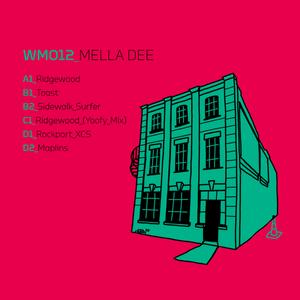 Mella Dee Releases RIDGEWOOD EP