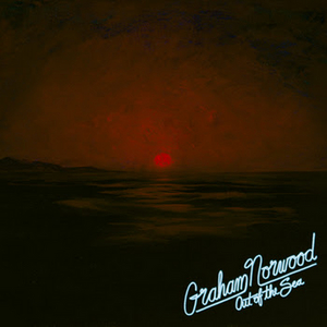 Graham Norwood Releases Debut Album 'Out Of The Sea'