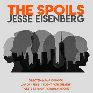 BWW REVIEW: Jesse Eisenberg's THE SPOILS Emphasizes Allowances Afforded The Arrogant Affluent.