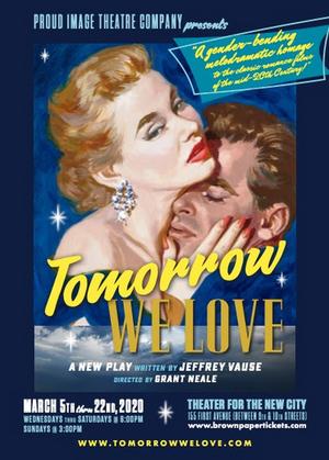 Proud Image Theatre Company to Present TOMORROW WE LOVE