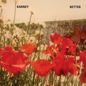 Karney Announces New EP BETTER