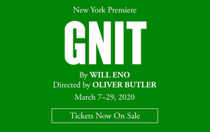 TFANA Will Present the New York Premiere of Will Eno's GNIT, Directed by Oliver Butler