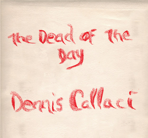Dennis Callaci Shares 'The Day Of The Dead' Official Video