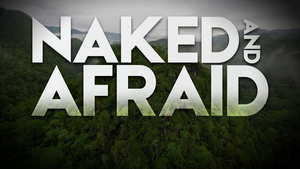 NAKED AND AFRAID Premieres February 23 on Discovery Channel