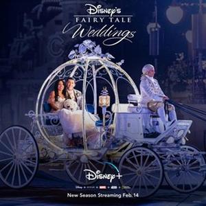 Disney+ Announces New Season of DISNEY'S FAIRYTALE WEDDINGS