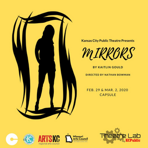 Kansas City Public Theatre Will Bring the World Premiere of MIRRORS by Kaitlin Gould to the Stage
