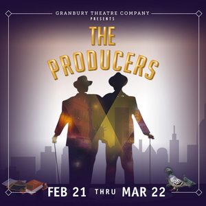 Mel Brooks' THE PRODUCERS Up Next For Broadway on the Brazos At Granbury Opera House