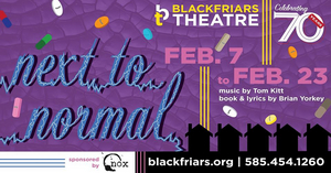 BWW Review: NEXT TO NORMAL at Blackfriars Theatre