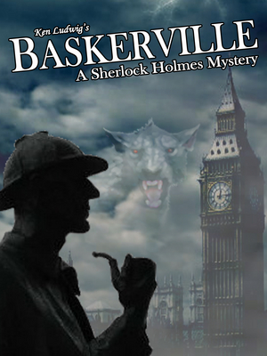 The Game is Afoot with BASKERVILLE – A SHERLOCK HOLMES MYSTERY at Way Off Broadway