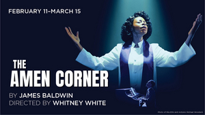 The Shakespeare Theatre Company Presents THE AMEN CORNER, Beginning Performances Tonight