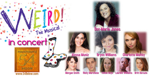Feinstein's/54 Below Will Present Dot-Marie Jones and More in WEIRD! THE MUSICAL IN CONCERT!