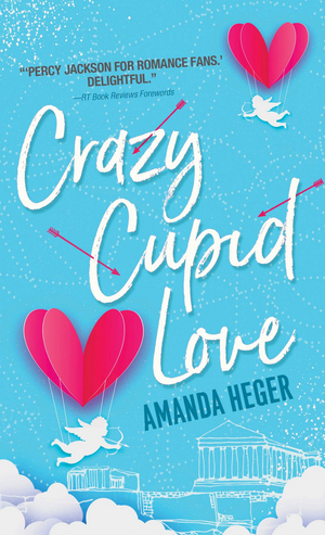 BWW Review: CRAZY CUPID LOVE by Amanda Heger (Grab it FREE for a Limited Time!)