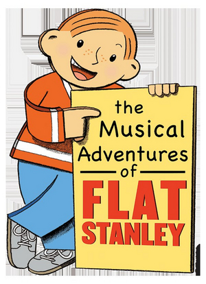 THE MUSICAL ADVENTURES OF FLAT STANLEY is Coming to Main Street Theater