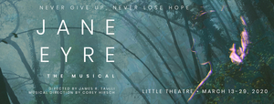 Cal State Fullerton's Department of Theatre & Dance Will Kick Off its Spring Slate of Productions With JANE EYRE