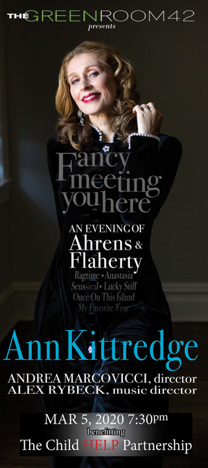 The Green Room 42 Presents An Evening Of Ahrens & Flaherty Benefitting The Child HELP Partnership