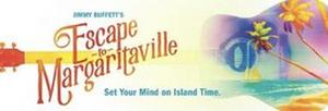 ESCAPE TO MARGARITAVILLE Will Play the Majestic Theatre