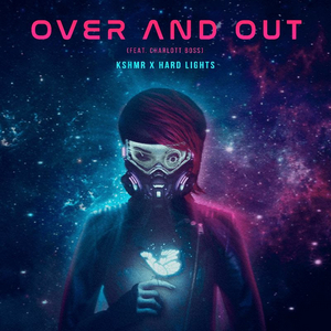 KSHMR Teams Up With Hard Lights and Charlott Boss For New Hardstyle Track 'Over & Out'