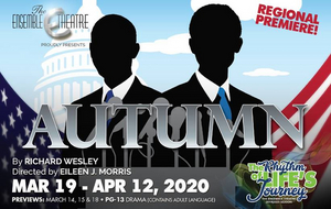 The Ensemble Theatre Will Present Political Drama AUTUMN by Richard Wesley
