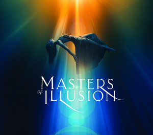 The Ridgefield Playhouse Presents MASTERS OF ILLUSION, 2/27