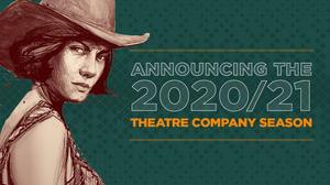 DCPA Theatre Company Announces 2020/21 Season