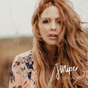 Lisa Lamb Sets Release Date for Debut Album 'Juniper'