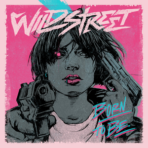 Wildstreet Release Third Single 'Born To Be'
