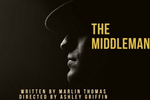 THE MIDDLEMAN Set to Open at The Hudson Guild Theater