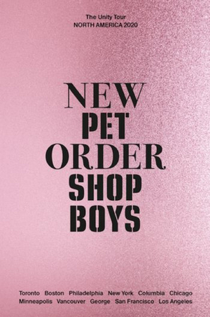 Pet Shop Boys and New Order Confirm Co-Headlining 'The Unity Tour'