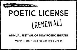 POETIC LICENSE: RENEWAL, The 9th Annual Festival Of New Poetic Theater, is Coming To The Wild Project