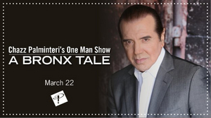 Chazz Palminteri to Bring One-Man Show A BRONX TALE to the Mimi Ohio Theater at Playhouse Square
