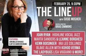 The Line Up with Susie Mosher Plays the Birdland Theatre