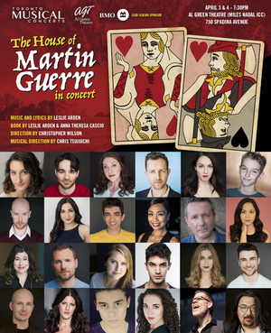 Toronto Musical Concerts Presents THE HOUSE OF MARTIN GUERRE
