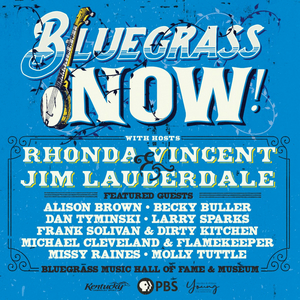 BLUEGRASS NOW! to Premiere Nationally on PBS Through March 2020
