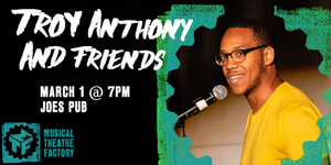 Latoya Edwards, Danyel Fulton and More to Perform in TROY ANTHONY AND FRIENDS at Joe's Pub