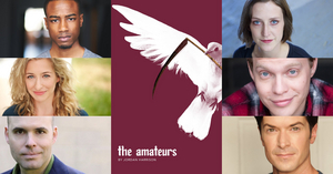 Forward Theater Company Presents THE AMATEURS