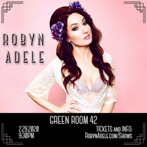 BWW Feature: Popular YouTuber Robyn Adele Anderson To Debut at The Green Room 42