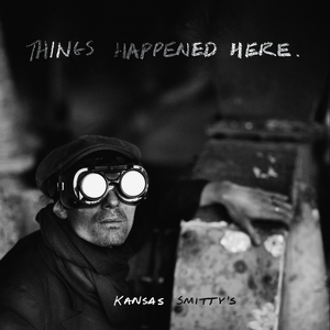 Ever Records Announce Kansas Smitty's THINGS HAPPENED HERE