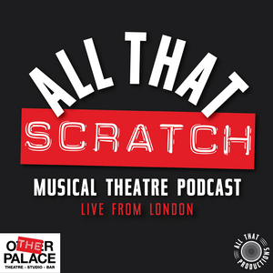 ALL THAT SCRATCH Podcast Season Two Episode Two Lineup Announced