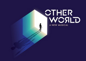 Final Casting Announced for Hunter Bell, Jeff Bowen and Ann McNamee's OTHER WORLD at Bucks County Playhouse