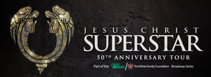 JESUS CHRIST SUPERSTAR to Play Providence Performing Arts Center