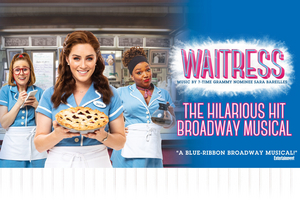 BWW Review: WAITRESS at Lied Center For Performing Arts Has All the Ingredients for a Delicious Concoction